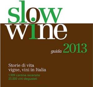 <strong>Guida Slow Wine 2013</strong>. I migliori rossi e bianchi, la Sicilia si conferma una realta