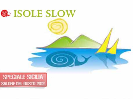 "<strong>Salone del Gusto e Terra Madre 2012</strong>. Slow Food Sicilia Isole Slow, ""Gusta le Eolie"""