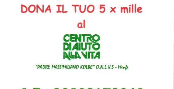 <strong>Dona il tuo 5 x mille al C.A.V di Menfi</strong>, &#8220;Padre Massimiliano Kolbe&#8221; O.n.l.u.s.