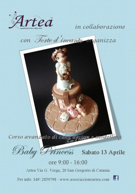 """Corso Avanzato di Cake Design e Modelling Artea """"Baby Princess"""""""