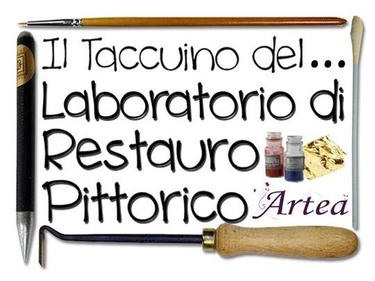 """Parte la seconda rubrica <strong>Artea</strong>. Il Taccuino del """"Laboratorio di Restauro Pittorico"""""""