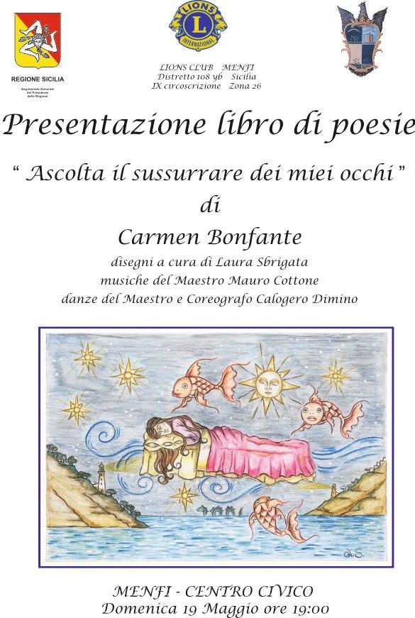 """<strong>Carmen Bonfante</strong> presenta il suo libro di poesie """"Ascolta il sussurrare dei miei occhi"""""""