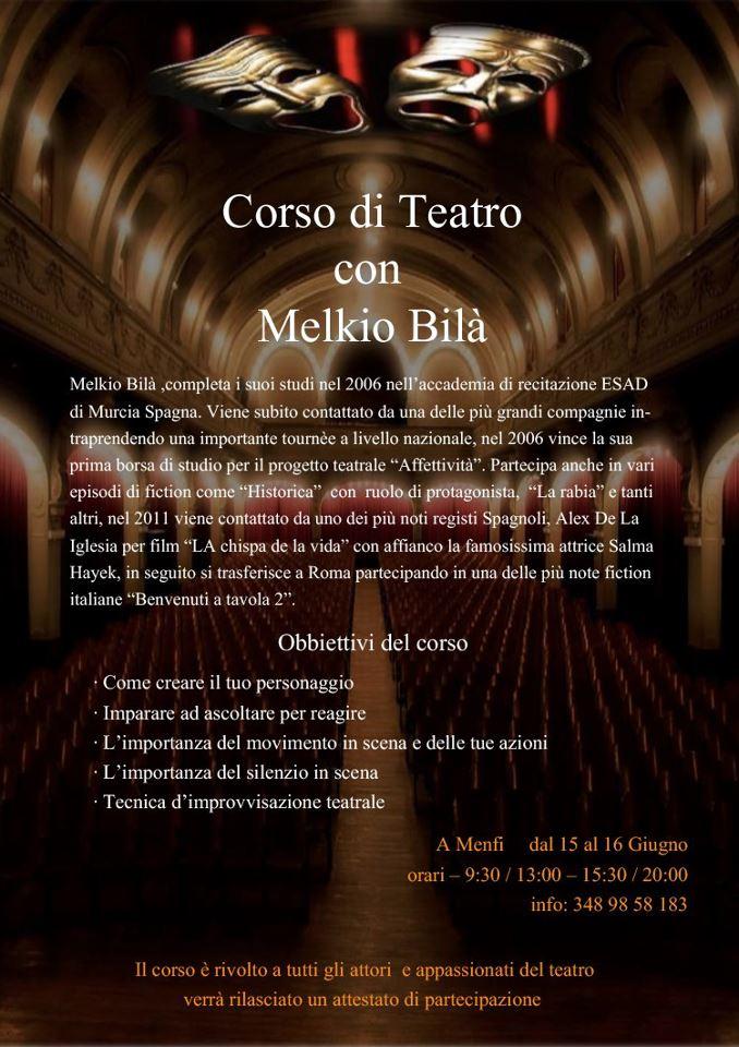 Corso di Teatro con <strong>Melkio Bilà</strong>