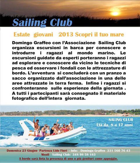 <strong>Menfi</strong>. Sailing Club – Estate giovani 2013. Scopri il tuo mare