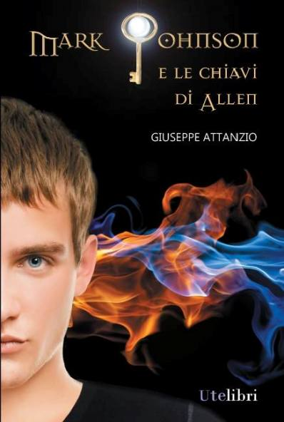 """Mark Johnson e le Chiavi di Allen"" di <strong>Giuseppe Attanzio</strong>"