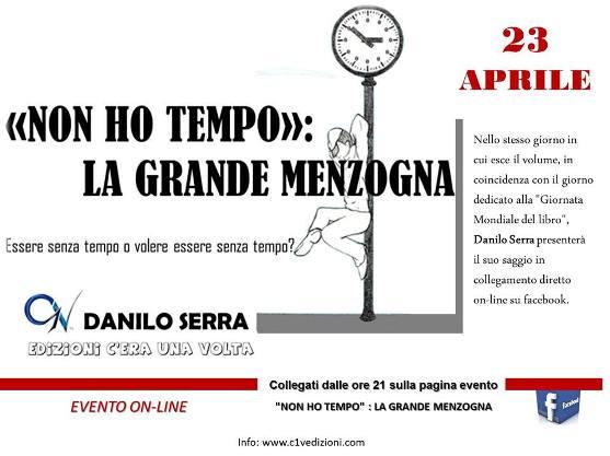 «Non ho tempo»: La grande menzogna, il libro di Danilo Serra