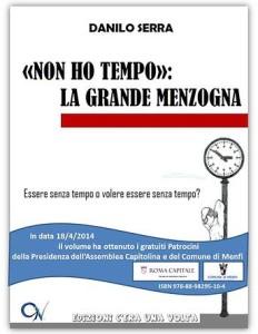 Danilo_Serra_Libro_Non_Ho_Tempo_La_Grande_Menzogna