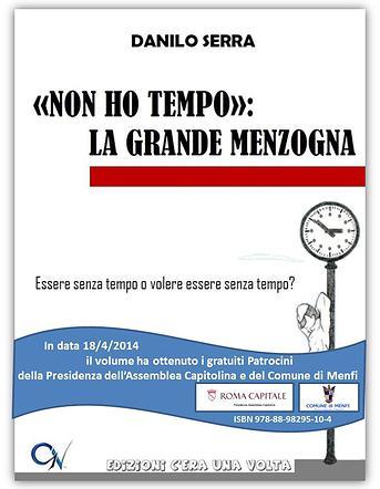 Al LetterandoInFest, <strong>Danilo Serra</strong> con «Non Ho Tempo»: La Grande Menzogna