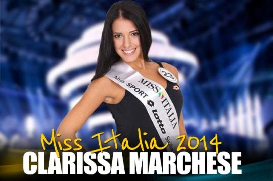 """<strong>Clarissa Marchese Miss Italia 2014</strong> """"Ambasciatrice dell'Identità Territoriale"""""""