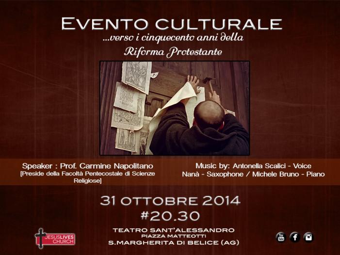 """A <strong>Santa Margherita Belice</strong> l'evento culturale dal titolo """"Verso i 500 anni della Riforma Protestante"""""""