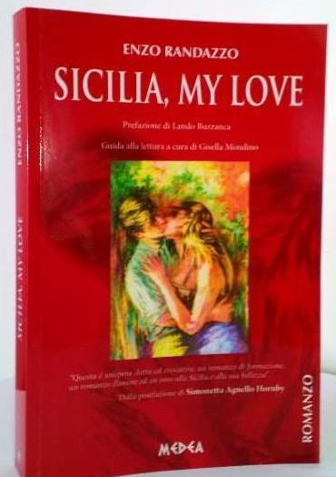 <strong>Sicilia my love</strong>: un amore che ha cambiato l'isola a tre punte