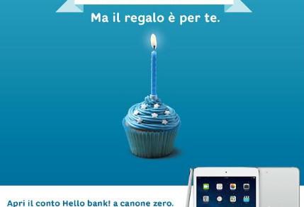 <strong>Hello bank!</strong> compie un anno, ma il regalo è per i nuovi clienti