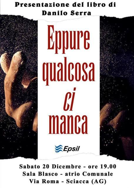 <strong>Danilo Serra</strong> presenta il suo ultimo libro a Sciacca