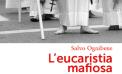 <strong>&#8220;L&#8217;eucaristia mafiosa&#8221;</strong>, presentazione al Comune di Palermo (e a Trapani)