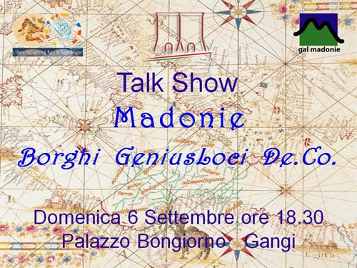 <strong>Gangi</strong>. Talk-Show Madonie, Borghi GeniusLoci De.Co.