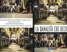 """Danilo Serra ancora in libreria con """"la banalità che uccide"""""""