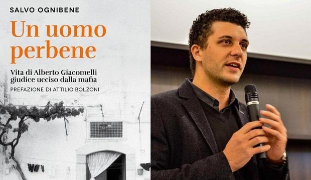 """""""Un uomo perbene"""" nuovo libro di Salvo Ognibene racconta la vita di Alberto Giacomelli, giudice ucciso dalla mafia"""